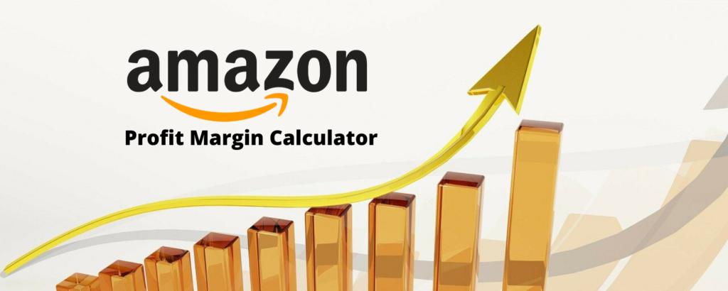 Amazon FBA Calculator to calculate the profit margin